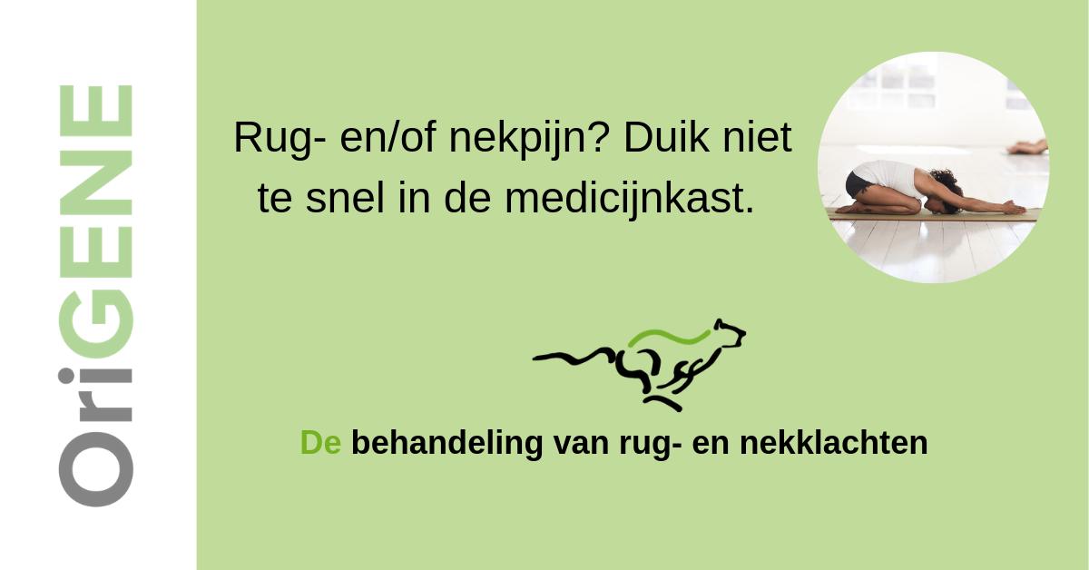 Rug- en/of nekpijn? Duik niet te snel in de medicijnkast